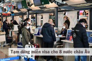 Việt Nam tạm dừng miễn thị thực đơn phương với công dân 8 nước Châu Âu kể từ ngày 12/3/2020