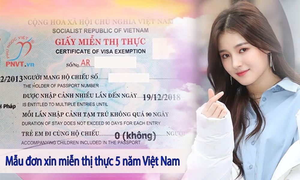 Mẫu đơn xin miễn thị thực 5 năm Việt Nam