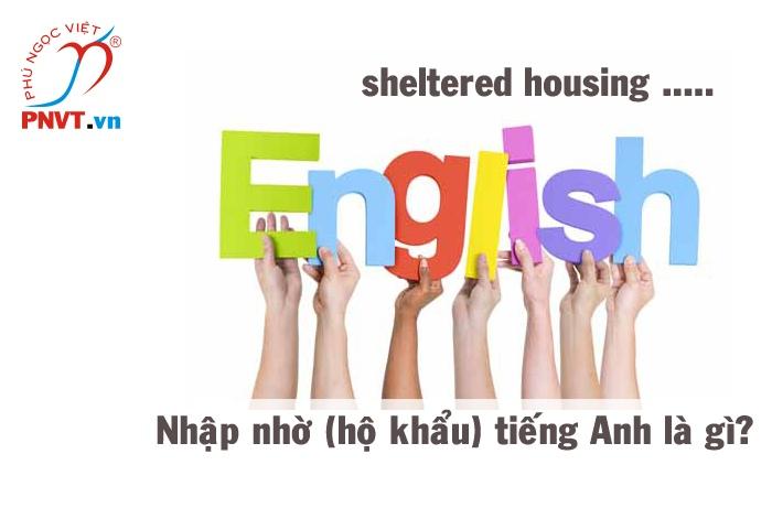 Nhập nhờ hộ khẩu tiếng Anh là gì